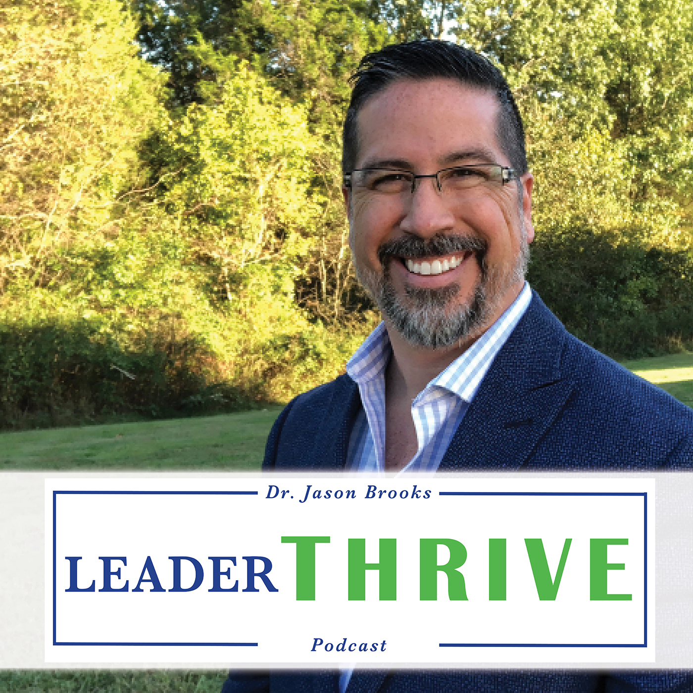 LeaderTHRIVE_Podcast_Logo_iTunes_Logo_1400.jpg