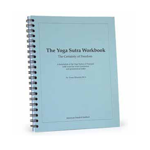 Yoga Sutras Workbook, The Certainty of Freedom (2nd Edition)