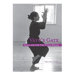 Vayu's Gate - Yoga and the Ten Vital Winds