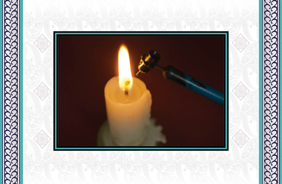 - Just the tip is heated by the flame of a candle.