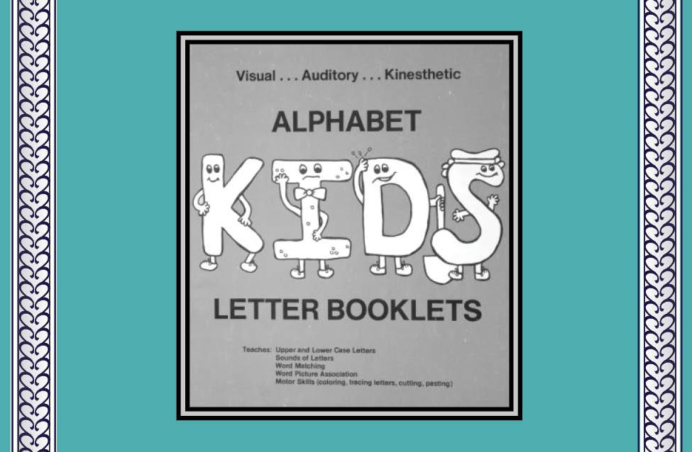 """- Illustrator: """"Alphabet Kids Letter Booklets""""• By Kathleen Thompson, Wedgehouse Press, Waitsfield, VT."""