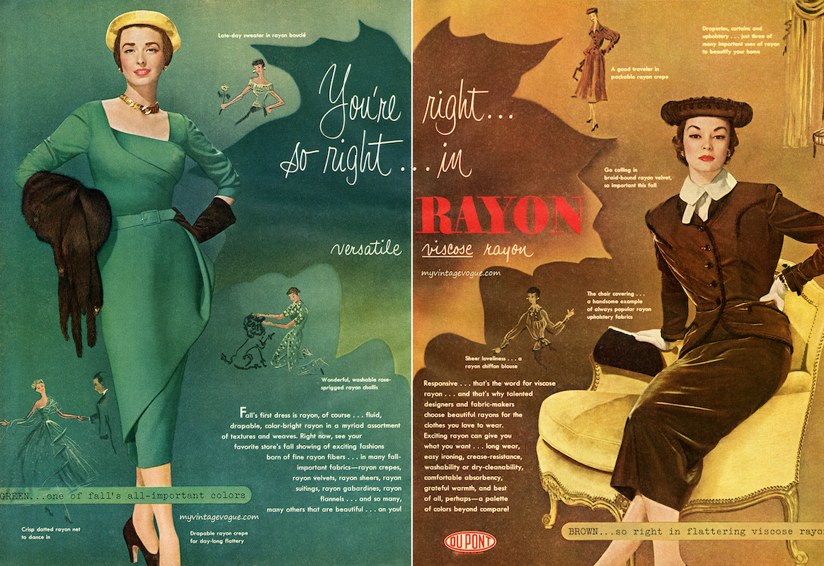 """You're right… so right… in rayon"", advert for DuPont viscose rayon in Vogue magazine, 1950  Source:  My Vintage Vogue"
