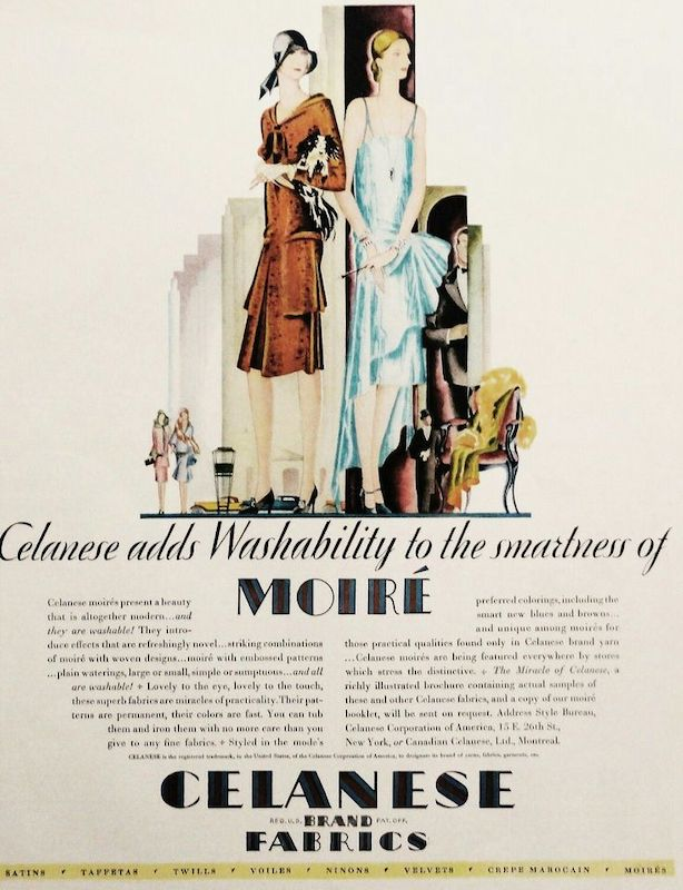 """""""Celanese adds washability to the smartness of moiré... Lovely to the eye, lovely to the touch, these superb fabrics are miracles of practicality."""" Advert for Celanese fabrics, 1929 [source: Pinterest]"""