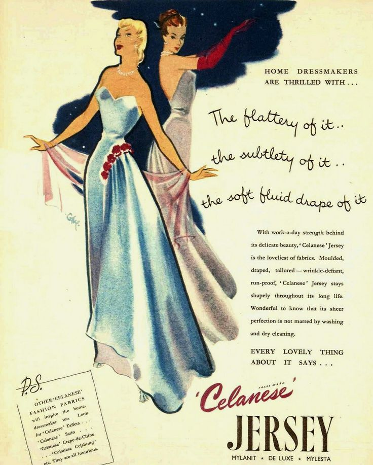 """""""The flattery of it… the subtlety of it… the soft fluid drape of it"""" - 1950 advert for Celanese jersey [source: Pinterest]"""