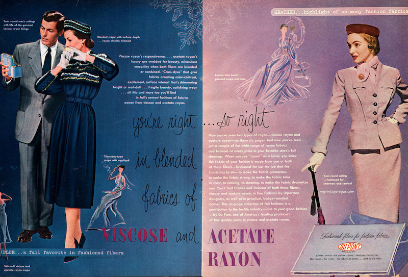 """""""You're right… so right in blended fabrics of Viscose and Acetate Rayon"""" DuPont advert in Vogue magazine, 1950. [source:  My Vintage Vogue ]"""
