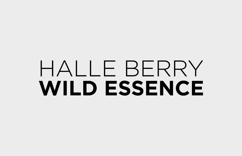 Halle Berry,Wild Essence :  View Work