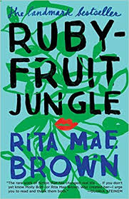 """Rubyfruit Jungle by Rita Mae Brown - Length : 216 PagesRating : 7.5/10Similar Books : Annie on My Mind by Nancy GardenRubyfruit Jungle is a powerful coming of age novel published in 1973 that was remarkable, even revolutionary in its day for its explicit portrayal of LGBT themes. Reviews are particularly mixed. It received much criticism at the time of publishing for Brown's raunchy, sometimes profane writing and her frank portrayal of human sexuality that challenged antiquated beliefs of purity. However, it also received much flack in much more recent times for the absence of dynamic characters and certain scenes that didn't age particularly well (like incest). To elaborate, it is obvious that the protagonist, Molly, is a thinly veiled autobiographical character. There is nothing inherently flawed with this, but Molly has almost 0 character development throughout the story, with her """"I'm smarter, better, and more enlightened than everyone"""" attitude constantly present throughout. There is nothing human or realistic about her. However, this is not to say that Rubyfruit Jungle was not a powerful, even symbolic book for many, and at the end of the day it's important to note that this book was written in a completely different time. I appreciated the revolutionary nature of this book, but sometimes that in itself is simply not enough."""