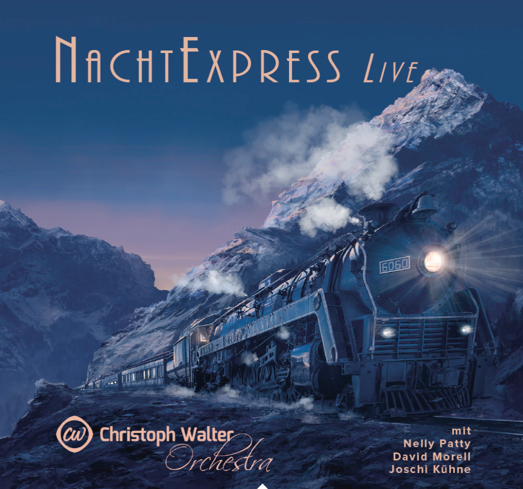Nachtexpress Album with Christoph Walter Orchestra