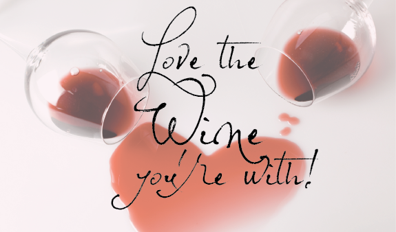 Bring a friend, family member, or significant other with you to the winery on any day from February 14th-18th. Tell your wine server something you love about the one you're with, and receive complimentary wine tastings on us!