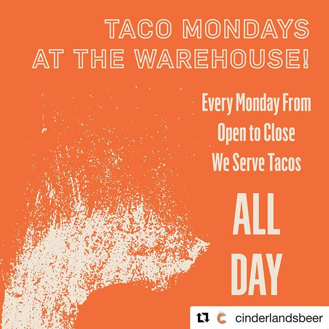 """#Repost @cinderlandsbeer with @get_repost ・・・ Hey! The past two Mondays, we have quietly rolled out our """"Taco Mondays"""" menu at #theWarehouse. We LOVE tacos, and it sure seems like you guys do too. #tacomondays are here to stay! - Every Monday going forward we will feature a deliciously diverse menu of #tacos and only #tacos, exclusively at Cinderlands Warehouse. The taco menu will change from time to time as we experiment with different flavors to bring you our spin on this gastropub staple. The bar will be open and there will be beer to-go as well. - Hit the link in our bio for this week's tacos and be sure to check back in the weeks to come. #cinderlandsbeer #tacomondays🌮"""