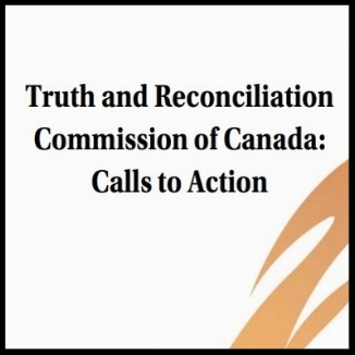 READ:  Truth and Reconciliation Commission of Canada: Calls to Action (2015)   Website :  www.trc.ca