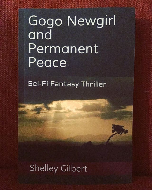 GOGO NEWGIRL AND PERMANENT PEACE  Earth is in ruins in 2253 after centuries of war. Extreme violence and extinction plague humans and Earth. Gogo, 12 years old, witnesses the brutal killing of her mother. In a rage, Gogo asks her grandmother Rose why they live in a violent world. Rose replies that people are violent creatures and there's nothing they can do about it. This explanation doesn't make sense to Gogo. She knows that she, her mother, grandmother, her best friend Dee Dee and all the females she knows are not violent people. Gogo comes to the realization that females are peaceful and only males are violent. In a dream, God instills in Gogo the passion and blueprint to lead the females of Earth to permanent peace. But they must take away control of the Earth from the males. With an inspired plan, Gogo unites all the girls and women of Earth. They secretly meet in Nepal to plot their takeover. They have fun rebuilding human society according to their female sensibilities. But before they can govern, the females must wage one last war.  Sci-Fi Fantasy Thriller  Amazon  shelleyjoygilbert.com