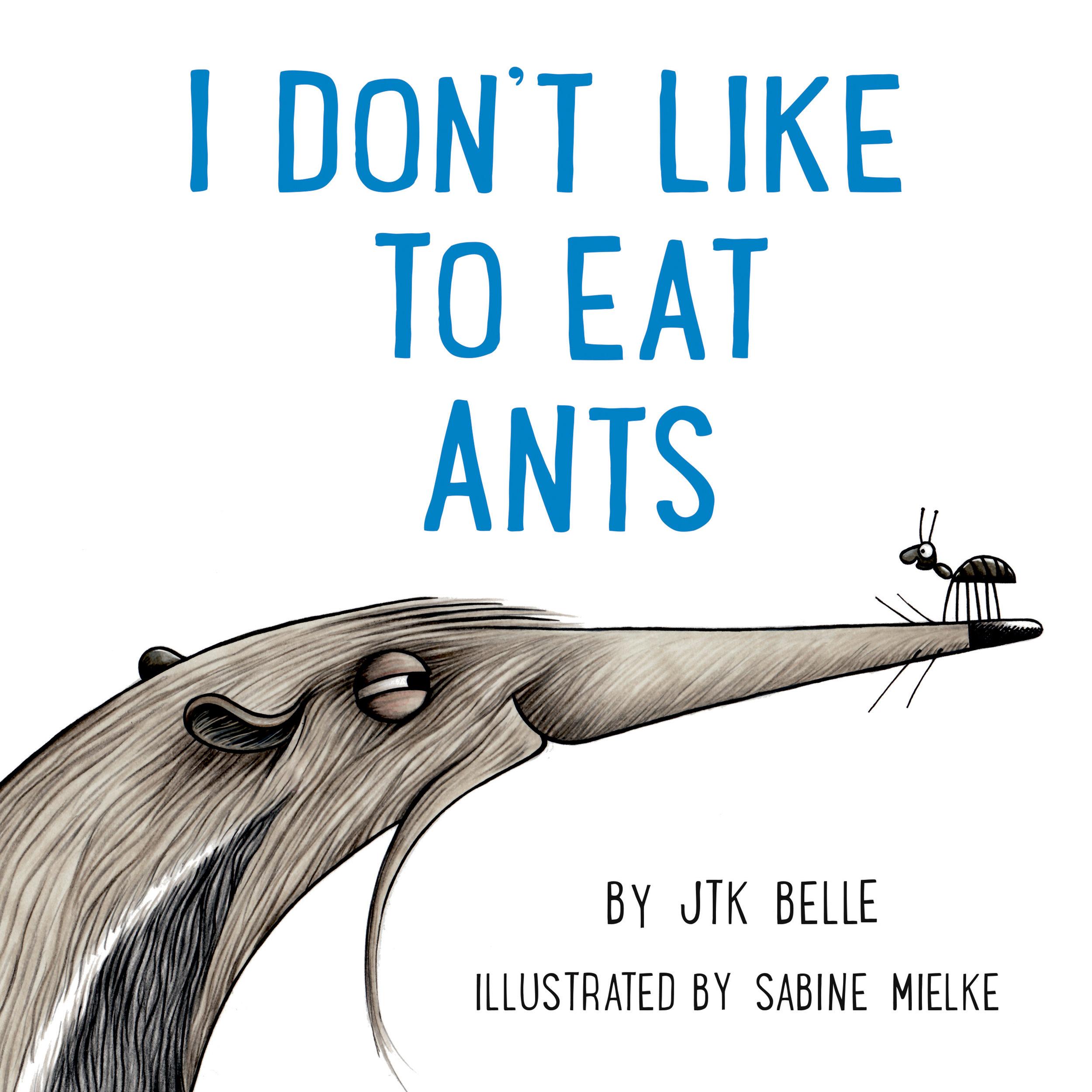 Belle_I don't like to eat ants_cover Ebook.jpg