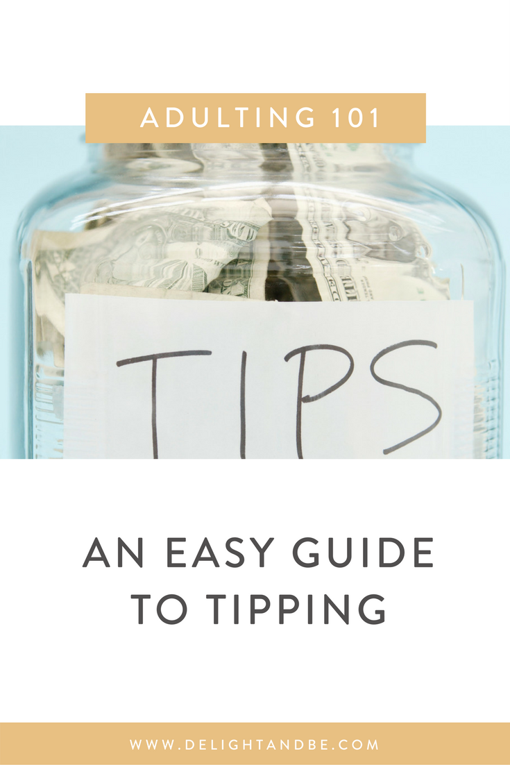 Adulting 101: An Easy Guide to Tipping