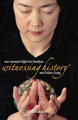 Book cover of  Witnessing History: one woman's fight for freedom and Falun Gong