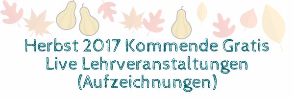 Herbst 2017 Kommende Gratis Live Lehrveranstaltungen.png