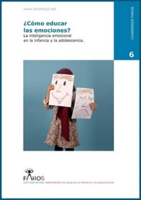 Cómo Educar Las Emociones La Inteligencia Emocional En La Infancia Y La Adolescencia Pdf Gratuito Psico K