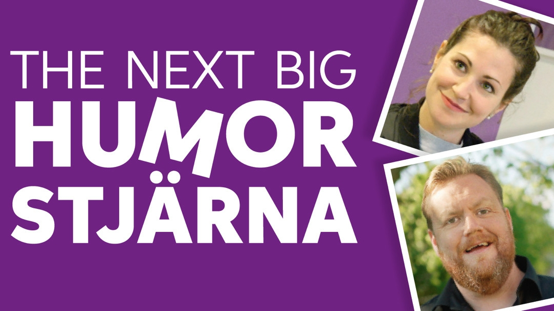 THE NEXT BIG HUMORSTJÄRNA/ FOLKTANDVÅRDEN/ PRODUCENT & REGISSÖR