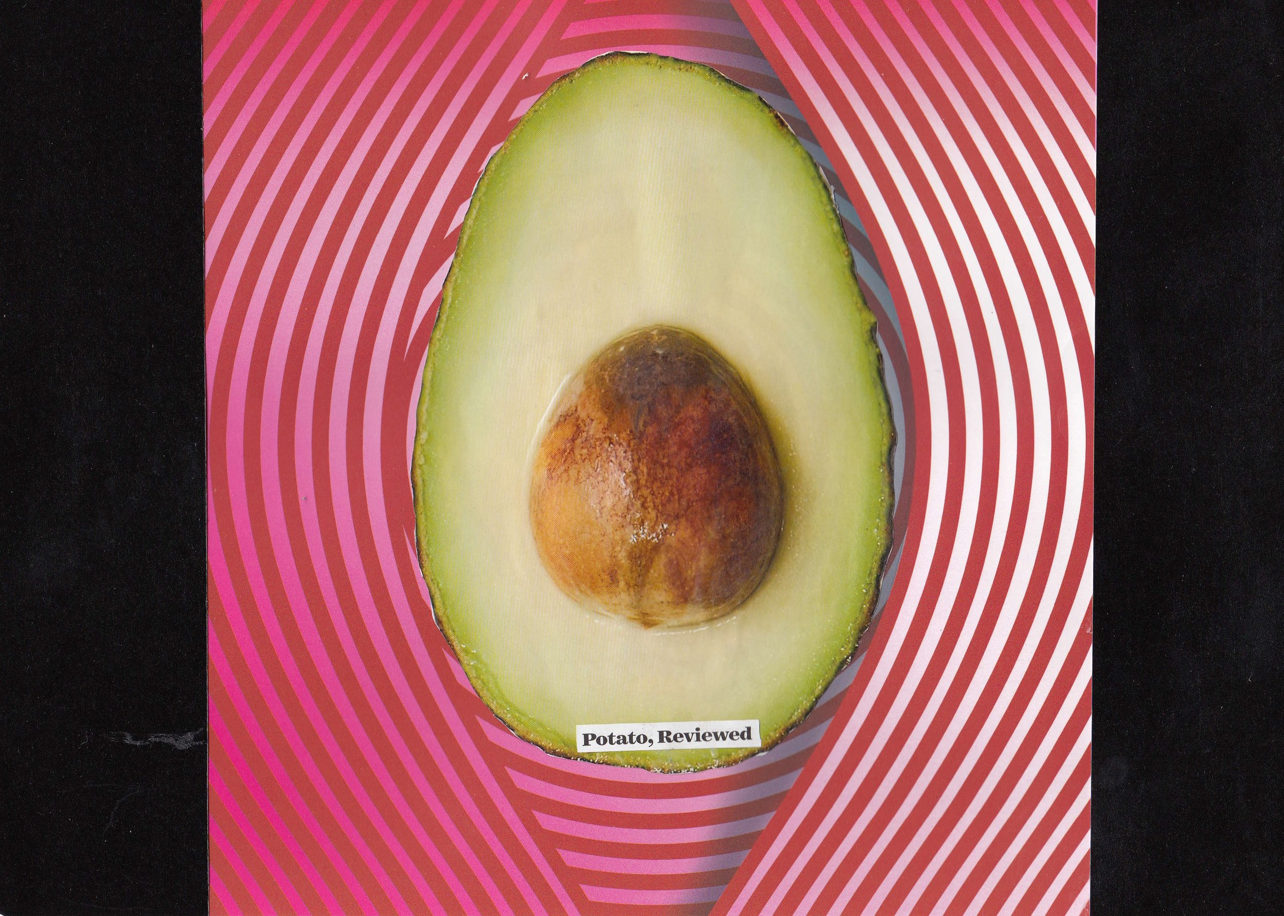 This is not an avocado. This is a potato
