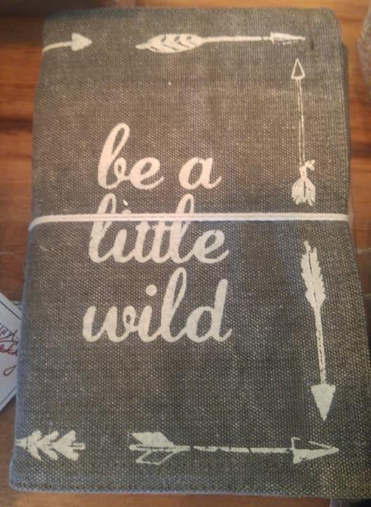 be a little wild notebook.jpg