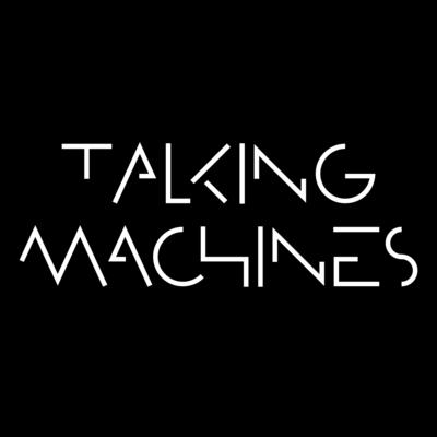 Talking Machines.jpeg