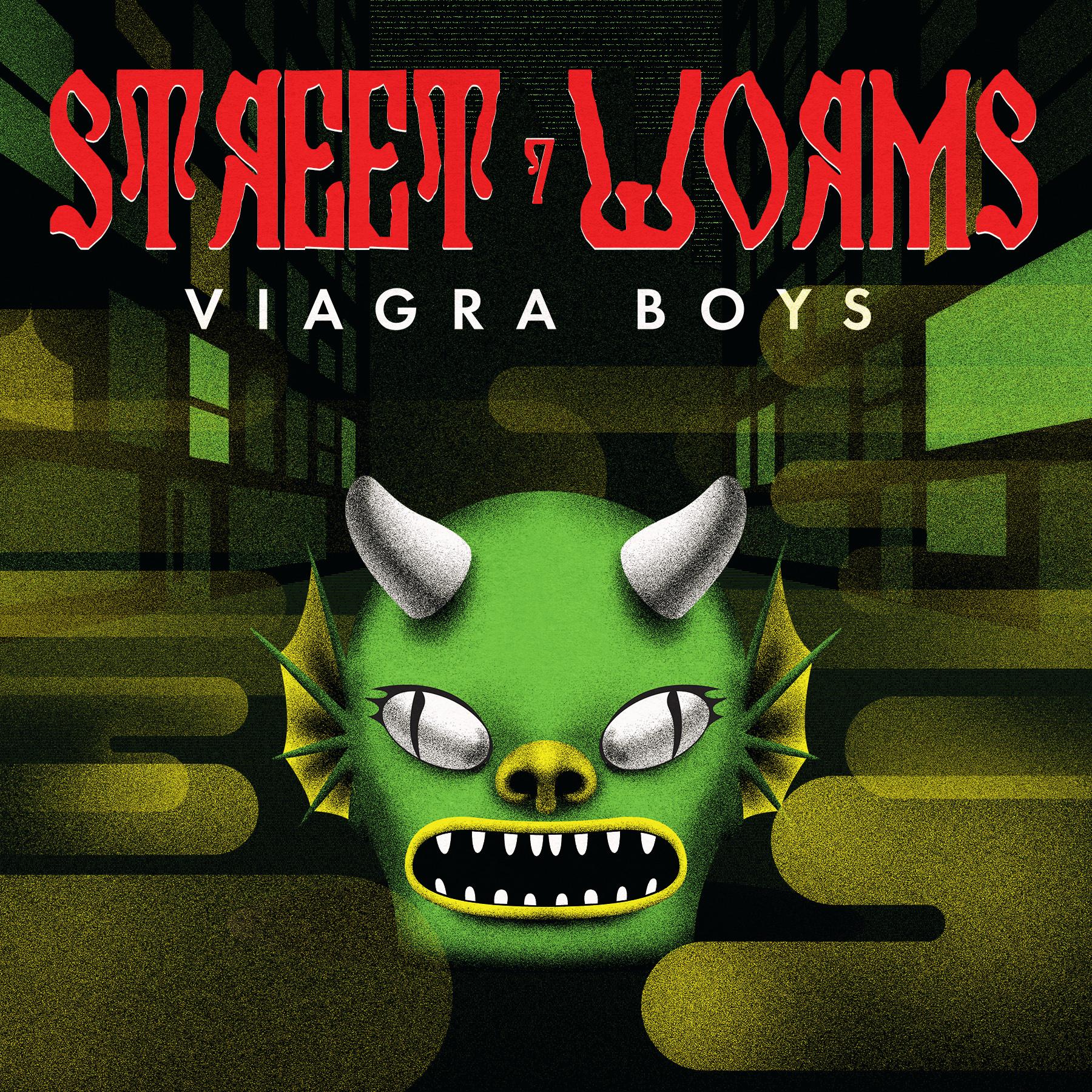 Street Worms by Viagra Boys