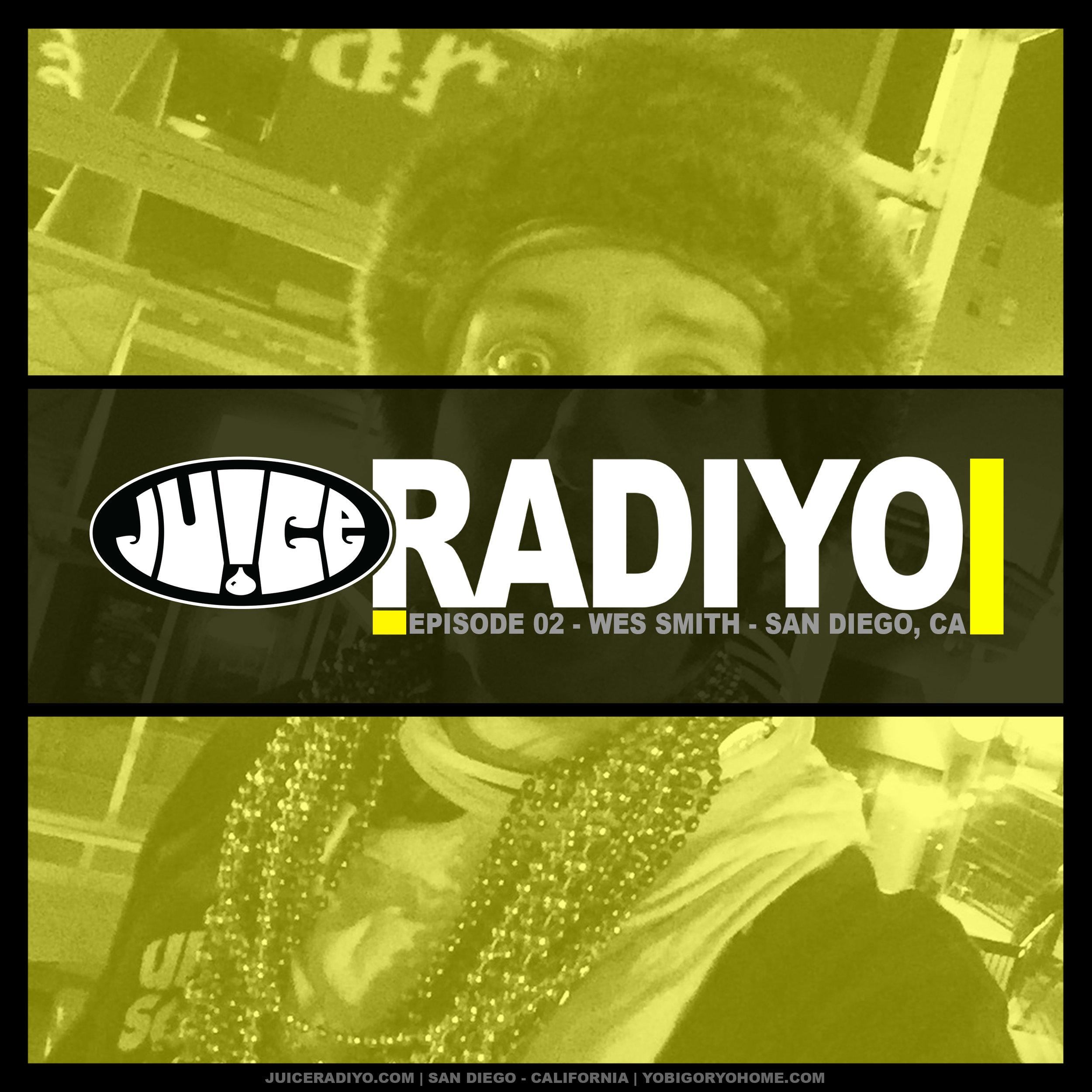RY1802_JuiceRadiYo_EP#2_WesSmith_2017RewindPart2.jpg