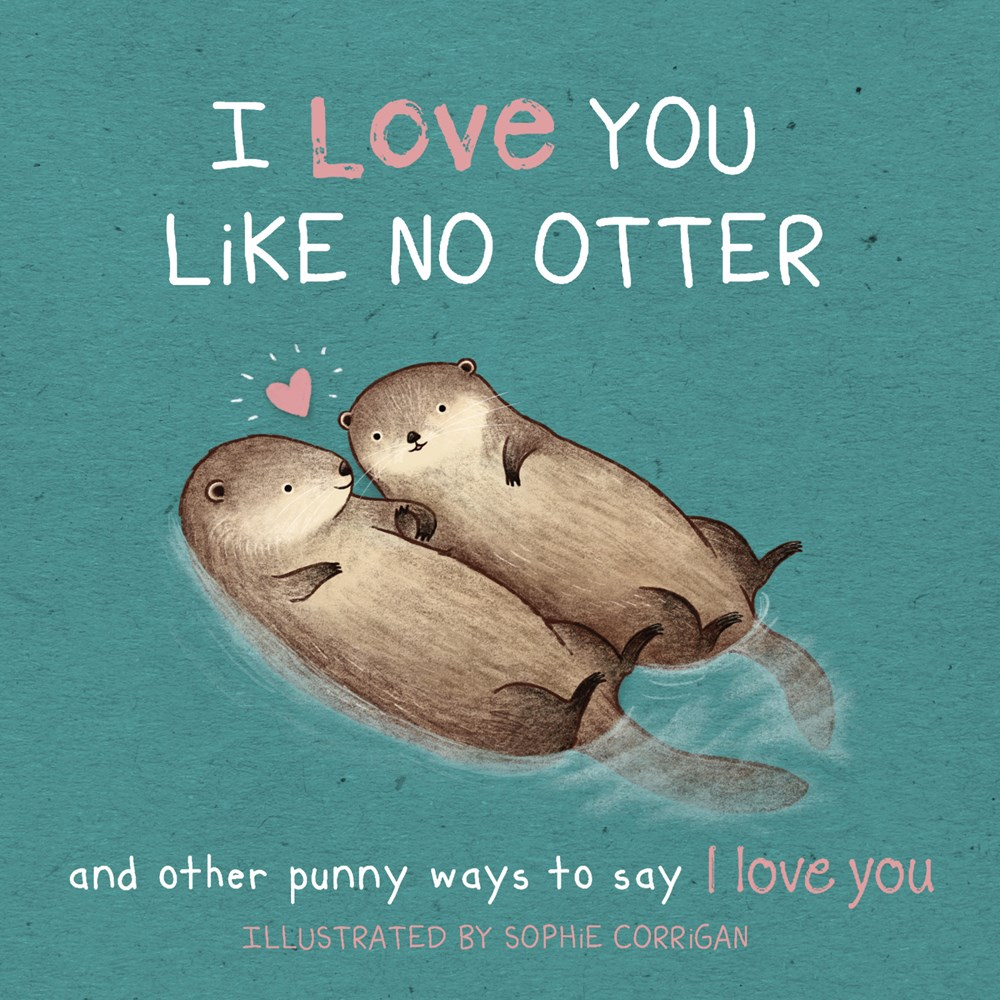 i love you like no otter.jpg