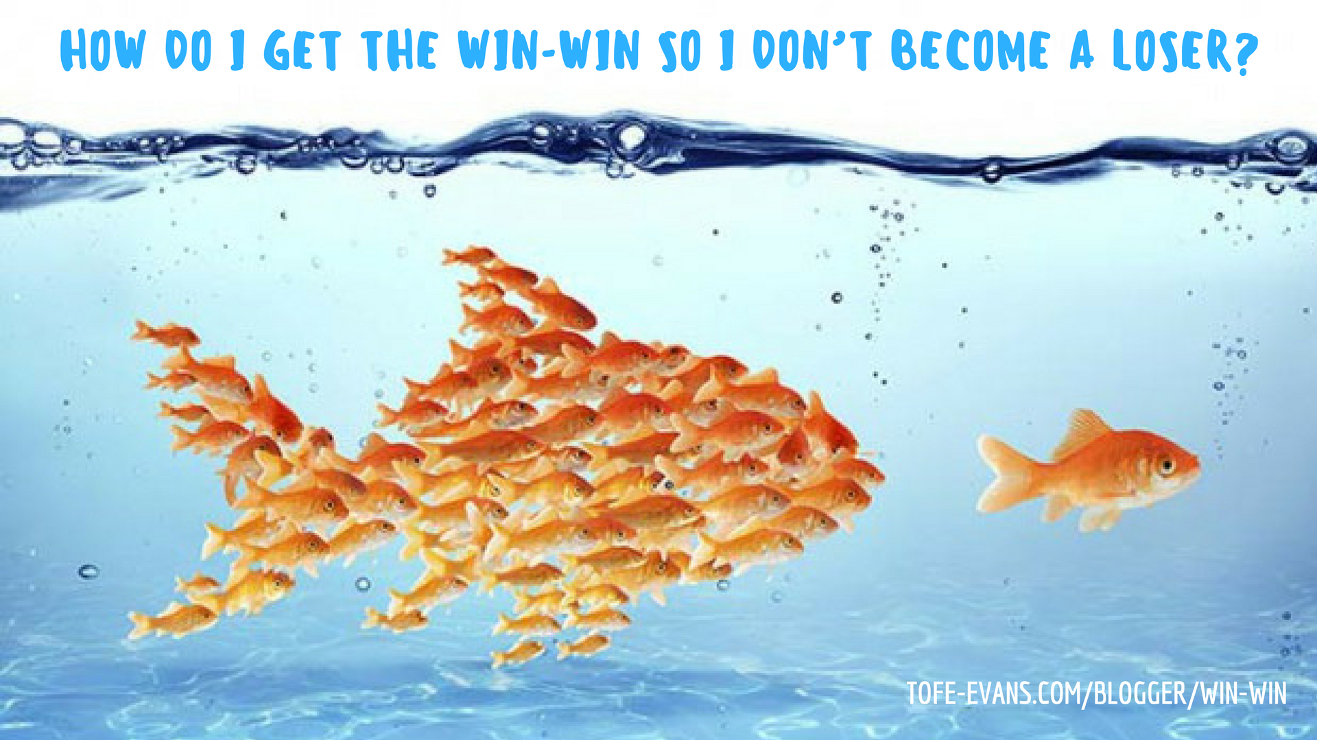 BLOG - HOW DO I GET THE WIN-WIN SO I DON'T BECOME A LOSER_.png