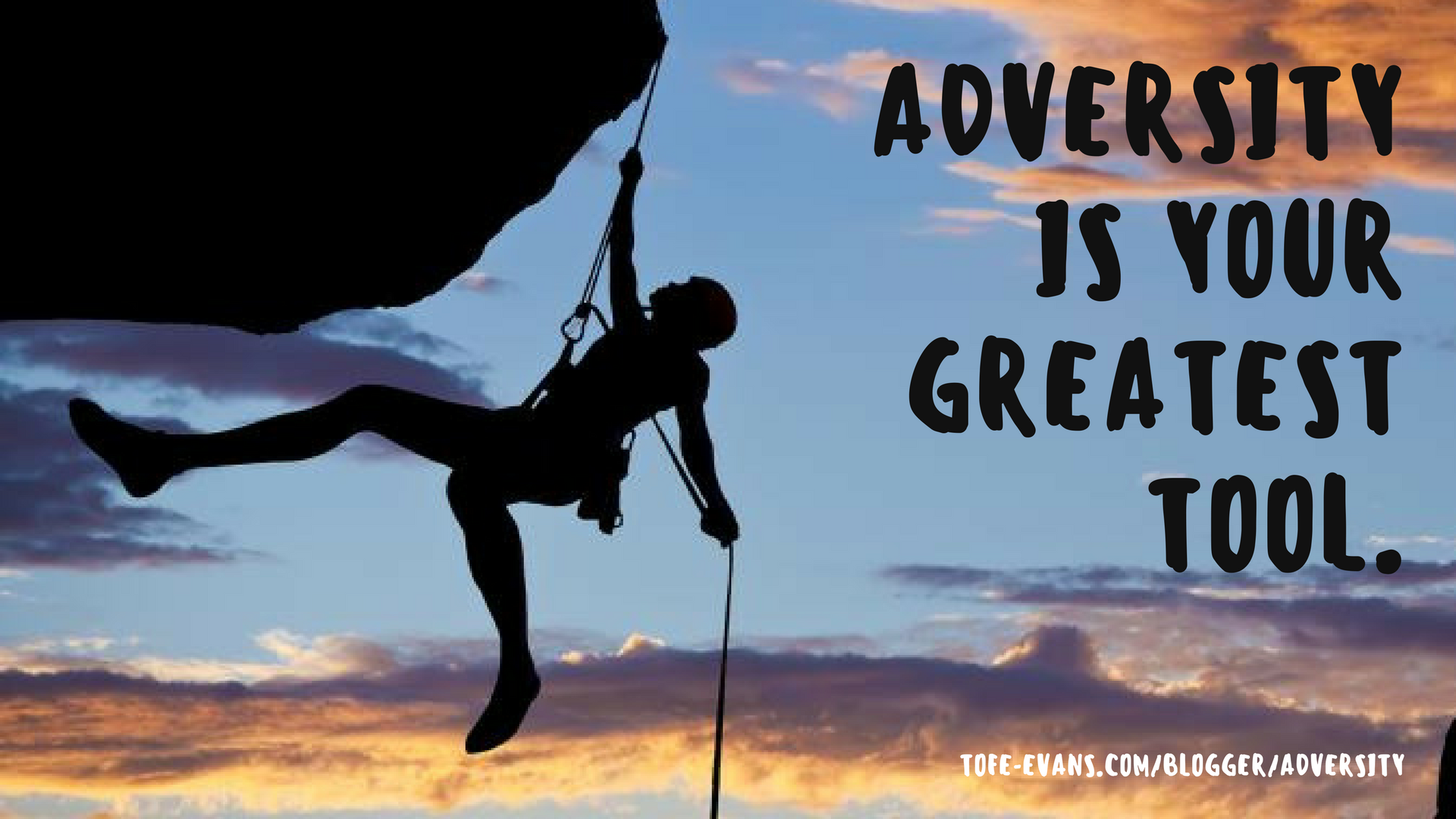 BLOG - ADVERSITY IS YOUR GREATEST TOOL..png