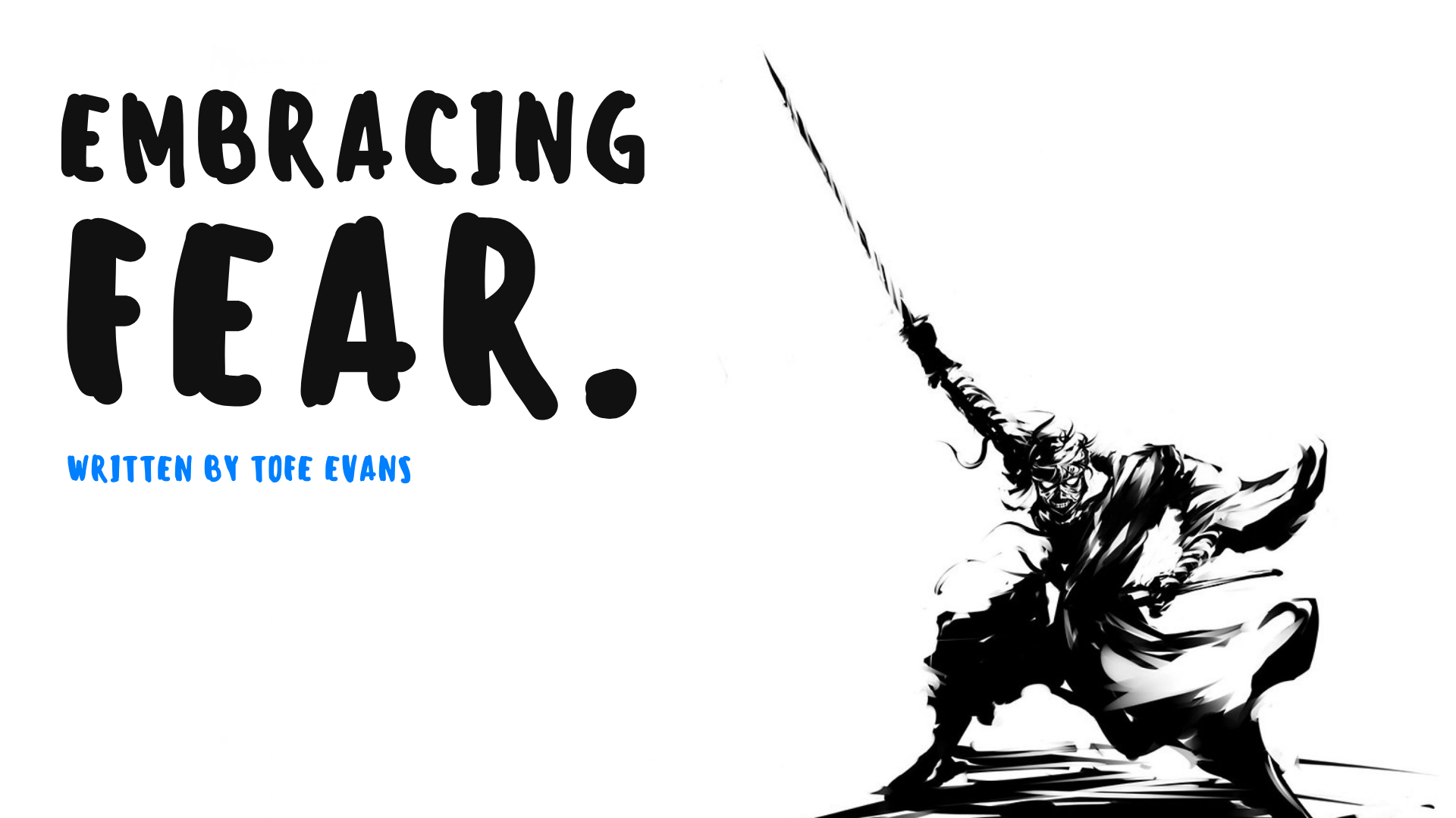 BLOG - EMBRACING FEAR..png