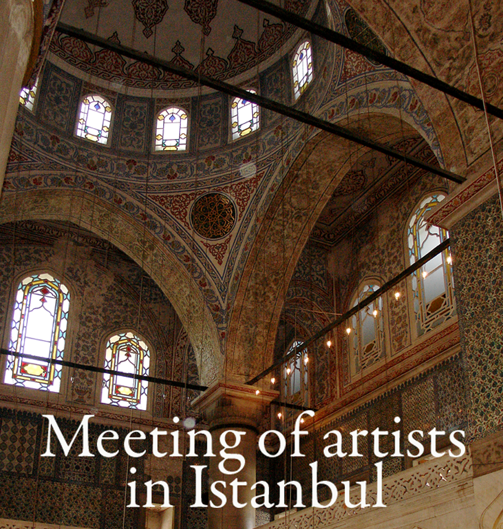 1. Meeting of artists in Istanbul.jpg