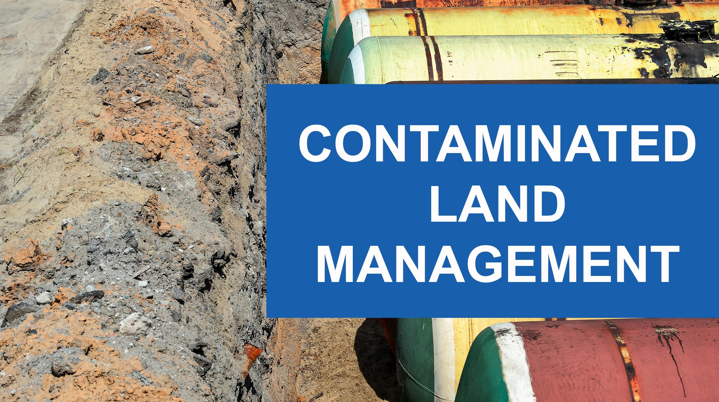 Contaminated Land Management