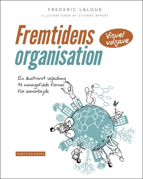 Fremtidens organisation_forside 2. oplag_500x625-m-stregkant.jpg