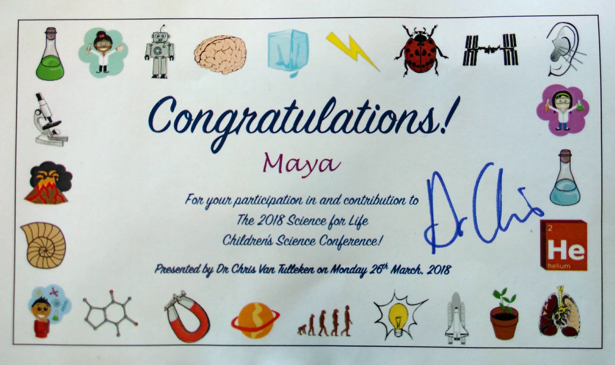 We were all given certificates, which Dr Chris signed