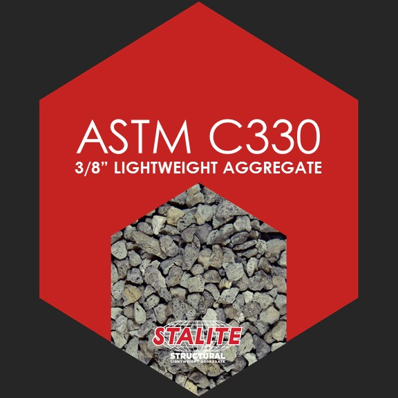 "ASTM C330 3/8""    Standard Specification for Lightweight Aggregates for Structural Concrete"