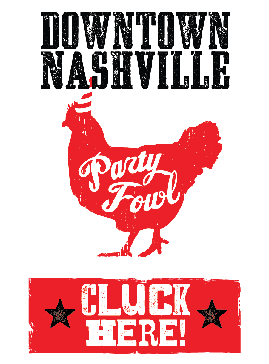 Party Fowl Downtown Nashville