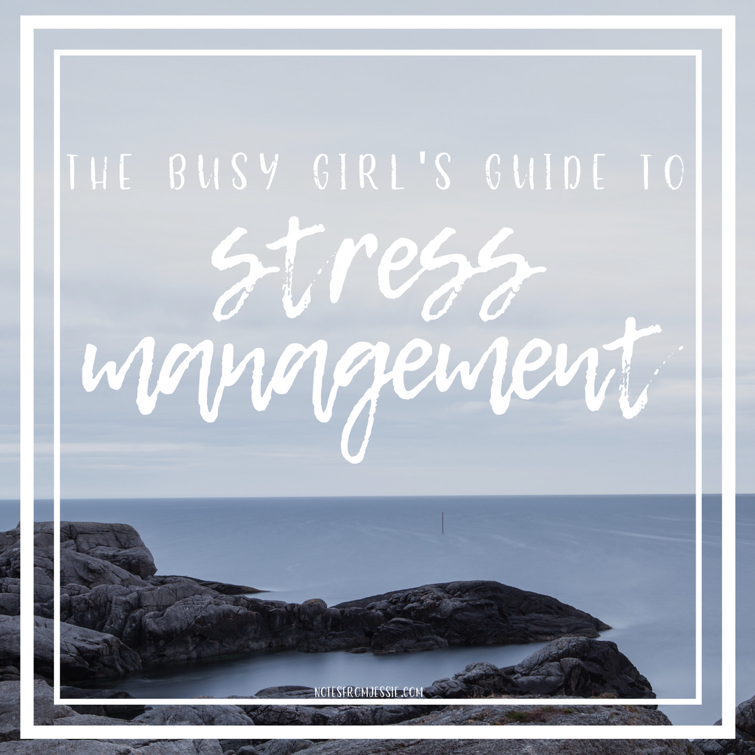 busy girl's guide to stress management.png