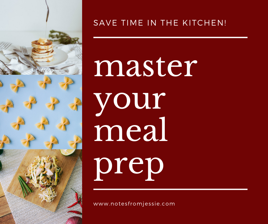 Stop worrying about what's for dinner every day. - Start saving time in the kitchen, money at the grocery store, and —most importantly— your sanity by mastering your meal prep skills!