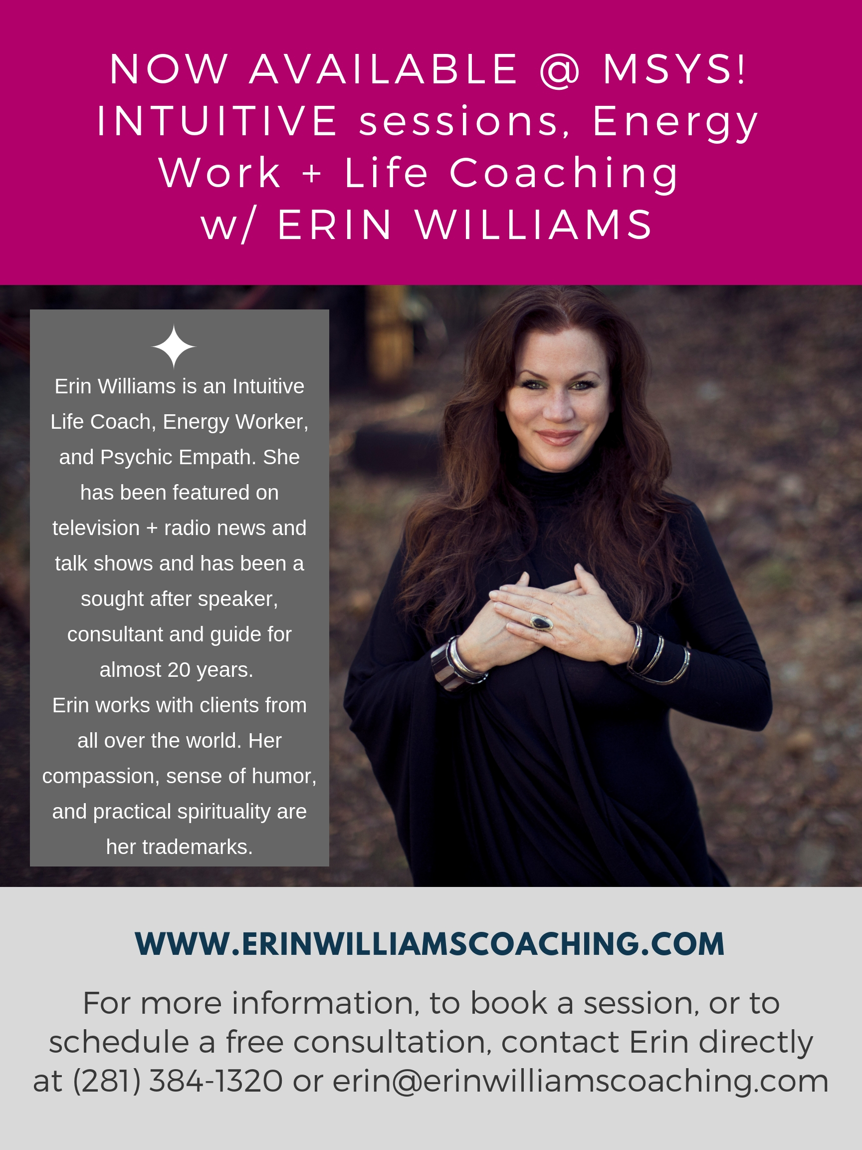 MAY/2019,ERIN WILLIAMS, In Residency, and available for in person work at MAIN STREET YOGA STUDIO - 802 Main Street Rockport, Texas 78382