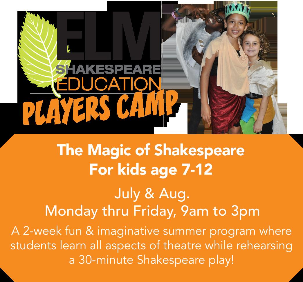 Elm Shakespeare Players Camp Education Program