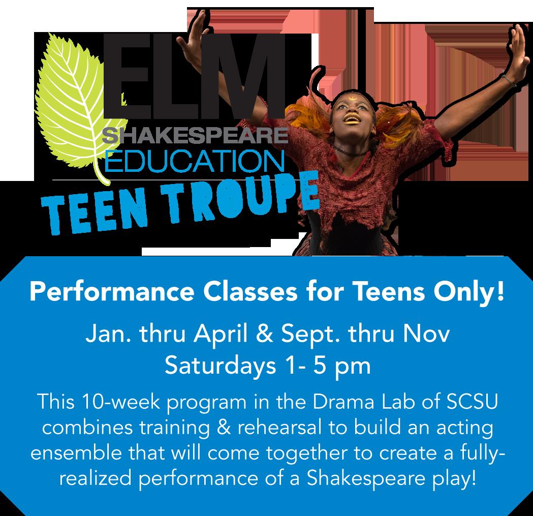 Elm Shakespeare Teen Troupe Education Program