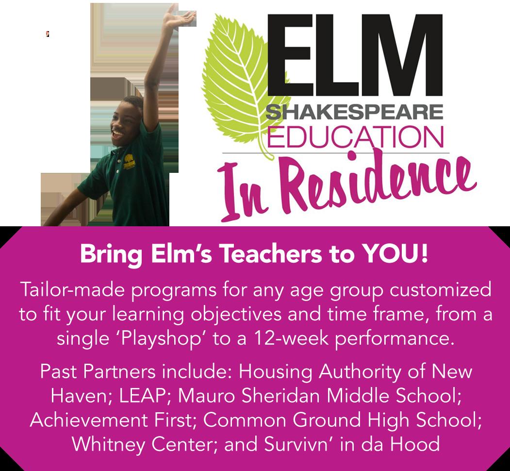 Elm Shakespeare In Residence Education Program