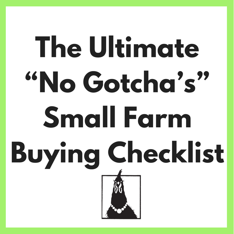 """The Ultimate """"No Gotcha's"""" Small Farm Buying Checklist.png"""