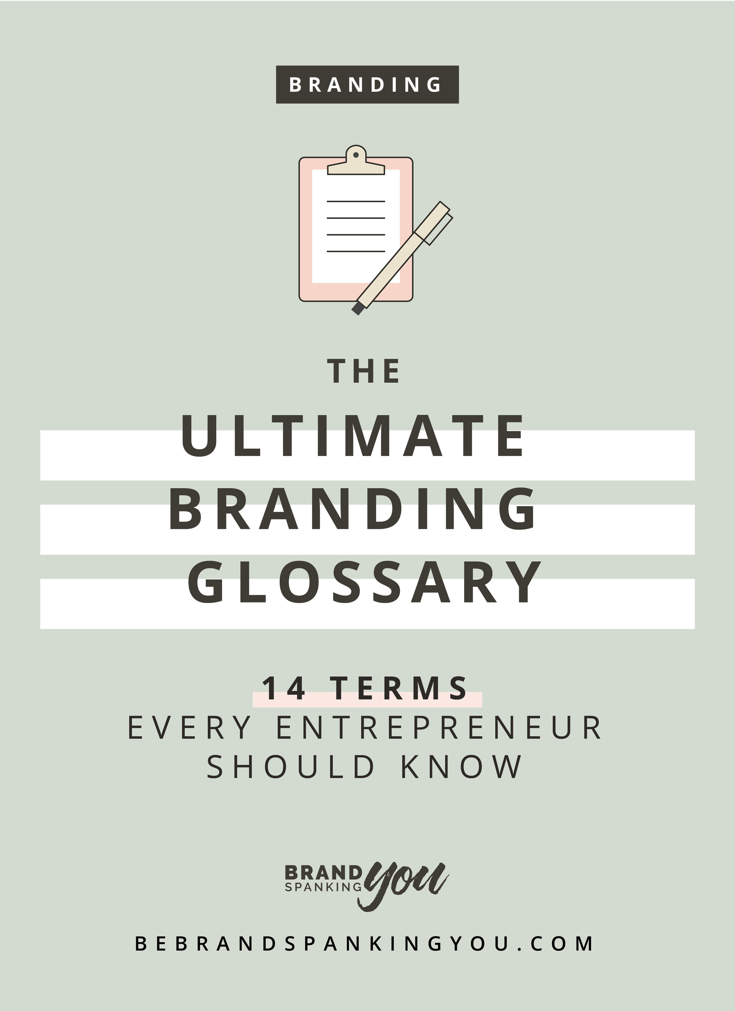Are you confused about all the branding terminology being thrown around? What is the difference between brand, brand identity, and brand experience anyhow? And aren't mission and vision statements pretty much the same thing? (hint: they're not.) Dive into this guide to discover 14 commonly used branding terms that every entrepreneur or business owner should know!