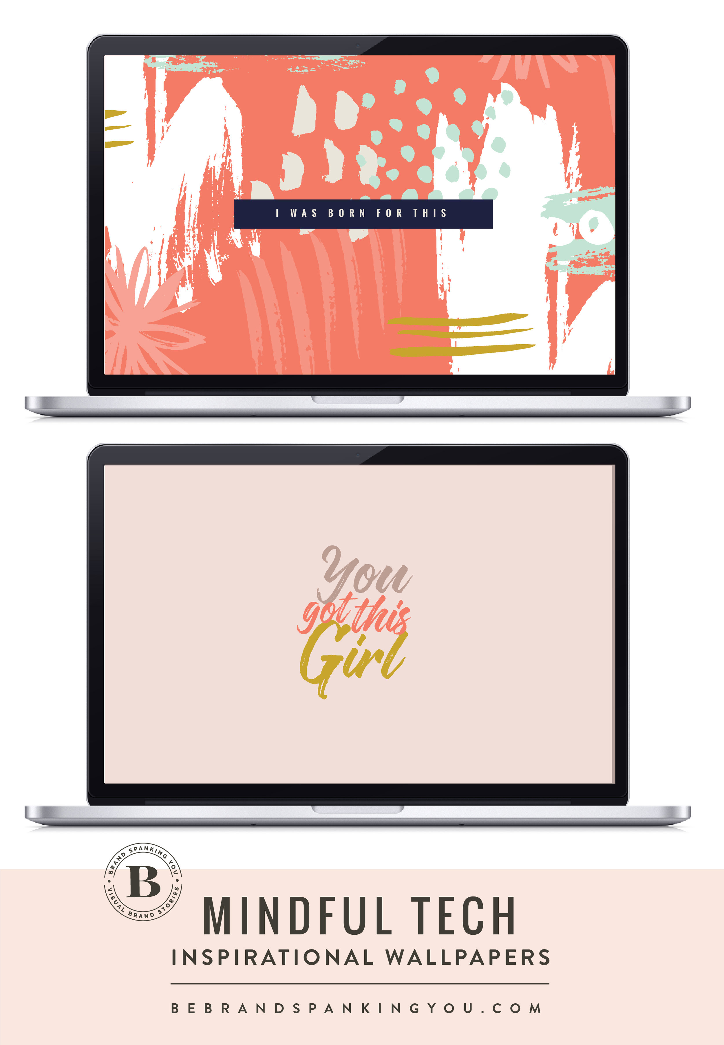 "Free tech wallpapers for desktop and mobile phones that include inspirational ""mantras"" including I am worthy just as I am, You got this girl, bring it, I was born to do this."