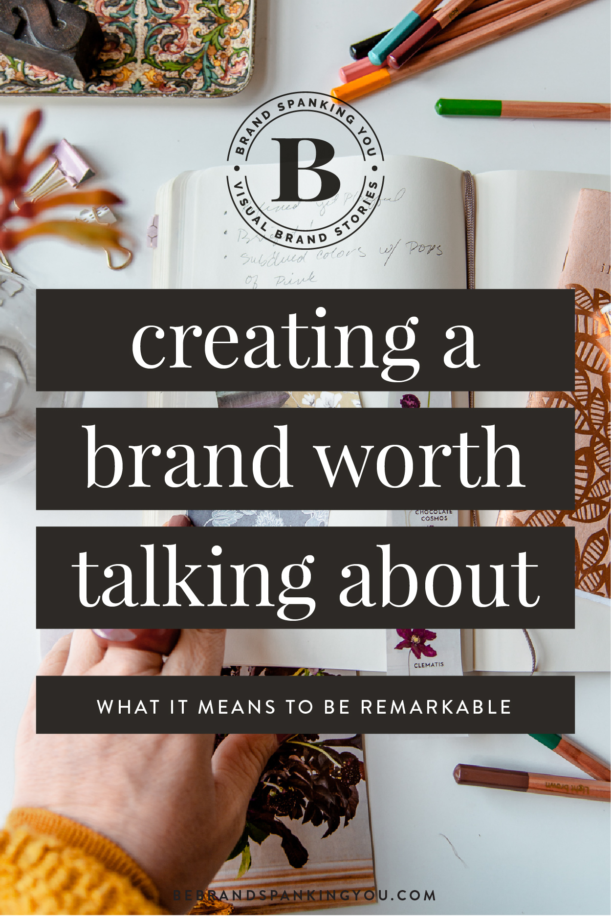 Every wonder how to create a brand worth talking about? The first step is to be remarkable. This post will show you how.
