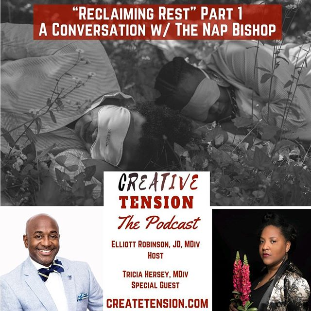 "We sit down w/ Tricia Hersey (The Nap Bishop), Founder of @thenapministry to discuss: the origins of the movement; rest as a means of resistance to capitalism, white supremacy and the ""grind culture;"" and, resting as a form of reparations. To listen: Click the link in our profile or find Creative Tension where ever you find your favorite podcasts.⠀"