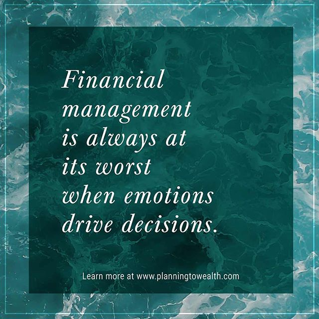 Put the emotions aside when dealing with money matters. Planningtowealth.com #decisions #decisionmaking #financialfreedom #financialplanning
