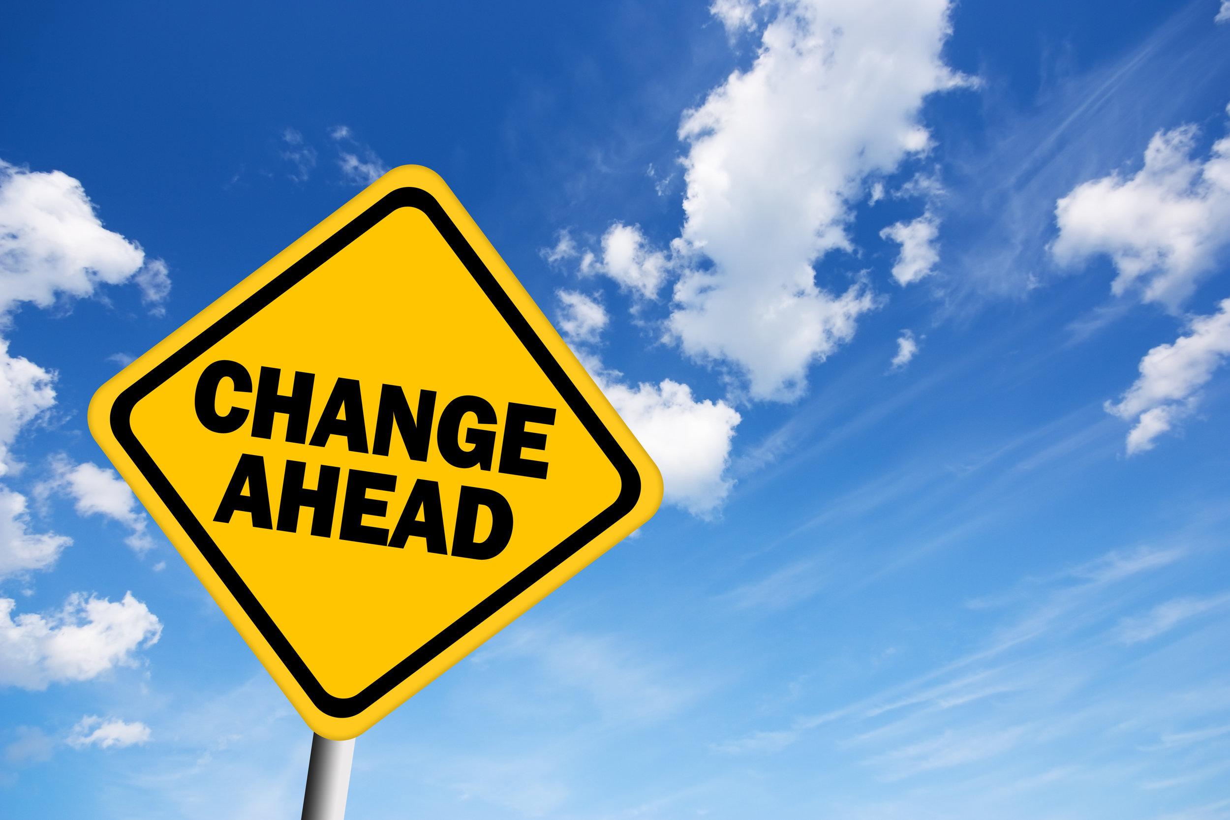 change ahead sign.jpg